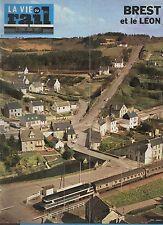 la vie du rail N°1440 du 28 avril 1974 BREST et le LEON