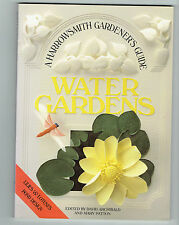 HARROWSMITH  tpb Water Gardens : A Gardener's Guide lilies lotus pond design