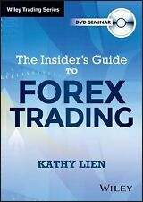 Wiley Trading Video Ser.: The Insider's Guide to FOREX Trading 56 by Kathy...