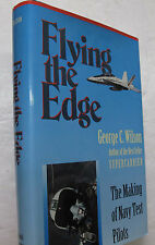 Military Aviation History Flying The Edge Navy Test Pilots George Wilson Signed