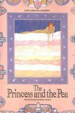 The Princess and the Pea by Hans Christian Andersen, Dorothee Duntze and...