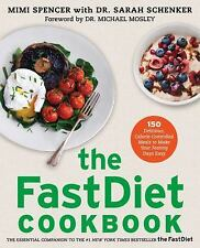 The Fast Diet FastDiet Cookbook by Mimi Spencer, Michael Mosley - Paperback -New