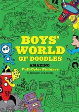 NEW - Boys' World of Doodles: Over 100 Pictures to Complete and Create