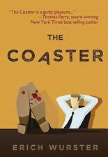 The Coaster, Wurster, Erich, Very Good Book