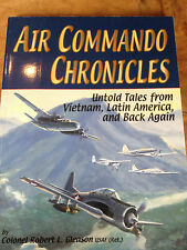 Air Commando Chronicles: Untold Tales from Vietnam, Latin America