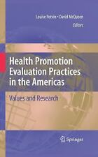 Health Promotion Evaluation Practices in the Americas: Values and Research