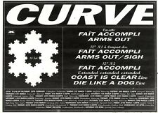 22/2/92Pgn33 Advert: fait Accompli/arms Out The New Single By Curve 7x11""