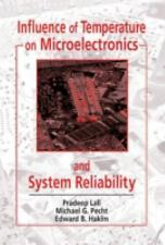 Influence of Temperature on Microelectronics and System Reliability: A Physics o