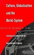 Culture, Globalization and the World-System: Contemporary Conditions for the Rep