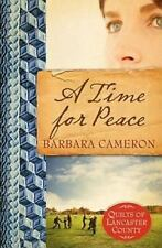 A Time for Peace Quilts of Lancaster County, Book 3