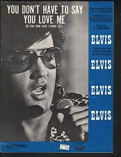 You Don't Have To Say You Love Me 1966 Elvis Presley Sheet Music