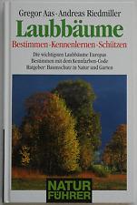 Naturführer : Laubbäume - Gregor Aas / Andreas Riedmiller