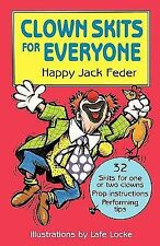 Clown Skits for Everyone Feder, Happy Jack Paperback