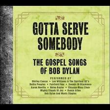 Gotta Serve Somebody: The Gospel Songs of Bob Dylan by Various Artists (CD,...