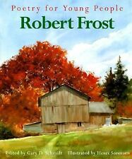 Poetry for Young People: Robert Frost-ExLibrary