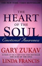 The Heart of the Soul : Emotional Awareness by Gary Zukav and Linda Francis (20…