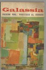 GALASSIA ROMANZI DI FANTASCIENZA # 53-FREDERIK POHL-PROCESSO AL DOMANI-1965-N03