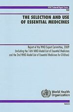 The Selection and Use of Essential Medicines: Report of the WHO Expert Committee