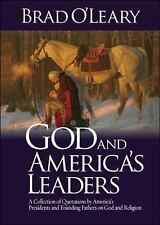 God and America's Leaders : A Collection of Quotations by America's Presidents a