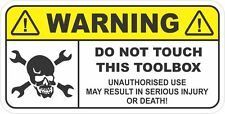 WARNING DON'T TOUCH THIS TOOLBOX Funny Sticker Decal Ute Mechanic Security