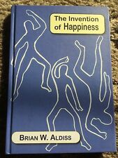 THE INVENTION OF HAPPINESS Brian W. Aldiss 1st trade HC fine UK IMPORT PS PUB