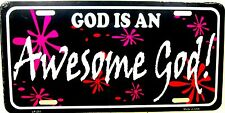 Novelty License Plates Religious God is an awesome God New Aluminum auto tag