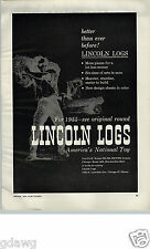 1955 PAPER AD Toy Lincoln Logs Poster Like Ad Dated 1955