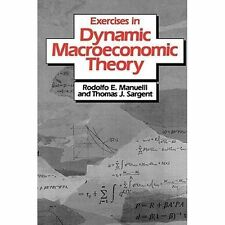 Exercises in Dynamic Macroeconomic Theory by Thomas J. Sargent and Rodolfo E....