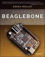 Exploring Beaglebone : Tools and Techniques for Building with Embedded Linux...