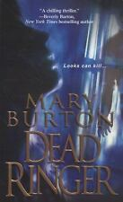 Dead Ringer by Mary Burton (2008, Paperback)
