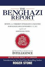 The Benghazi Report : Review of the Terrorist Attacks on U. S. Facilities in...