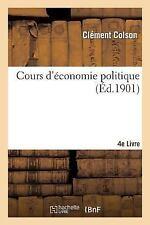 Sciences Sociales: Cours d'Economie Politique : Professe a l'Ecole Nationale...