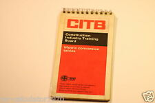 VINTAGE CITB METRIC CONVERSION TABLES (CONSTRUCTION INDUSTRY TRAINING BOARD )