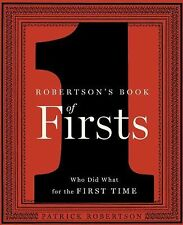 Robertson's Book of Firsts Who Did What for the First Time Hardback Near Fine+/F