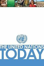 United Nations Today (Basic Facts About the United Nations)