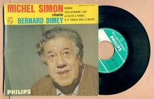 DISQUE : MICHEL SIMON chante BERNARD DIMEY - MEMERE + 3 - PHILIPS 432 727 -