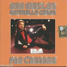BOB SINCLAR RAFFAELLA CARRA' - Far l'amore - CD SINGLE CARDSLEEVE 2011 NUOVO