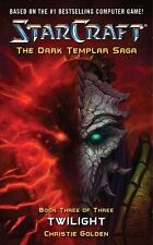 Starcraft: Twilight (The Dark Templar Saga, Book 3)
