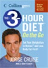 Collins Gem Ser.: The 3-Hour Diet : On the Go by Jorge Cruise (2005, Paperback)
