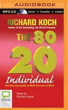 The 80/20 Individual : The Nine Essentials of 80/20 Success at Work by...