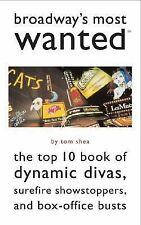 Broadway's Most Wanted(TM): The Top 10 Book of Dynamic Divas