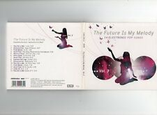 The Future Is My Melody Vol. 3 - CD - ELEKTROLUX - CHILL OUT LOUNGE DOWNTEMPO