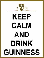 Keep Calm and Drink Guinness metal Aluminium Sign