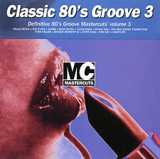 Classic 80's Groove Mastercuts, Vol. 3 by Various Artists (CD, 1997, Mastercuts)