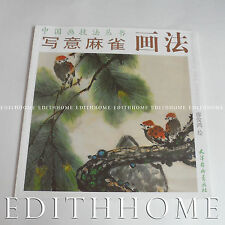 Chinese Painting Book Learn How to Draw Birds ( Eurasian Tree Sparrow) -  38page