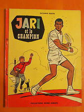 JARI et le champion par Raymond Reding. Collection Jeune Europe Ed du Lombard