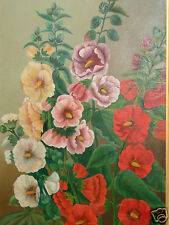 VINTAGE FLORAL PINK RED YELLOW WHITE HOLLYHOCKS OIL PAINTING OLD ESTATE