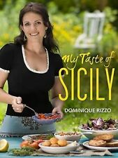 My Taste of Sicily by Dominique Rizzo (Paperback, 2011)