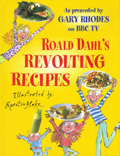 ROALD DAHL'S REVOLTING RECIPES - ILLUSTRATED BY QUENTIN BLAKE - 1997 HB - LOVELY