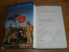 Long Way Down by Charley Boorman, Ewan McGregor,SIGNED BY BOTH.h/b 1ST/1ST.2007]